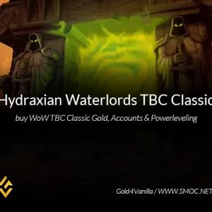 Hydraxian Waterlords TBC Gold